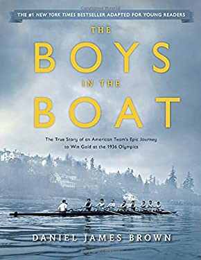 Boys in the Boat : The True Story of an American Team's Epic Journey to Win Gold at the 1936 Olympics