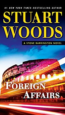 Foreign Affairs: A Stone Barrington Novel