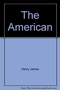 The American - James, Henry