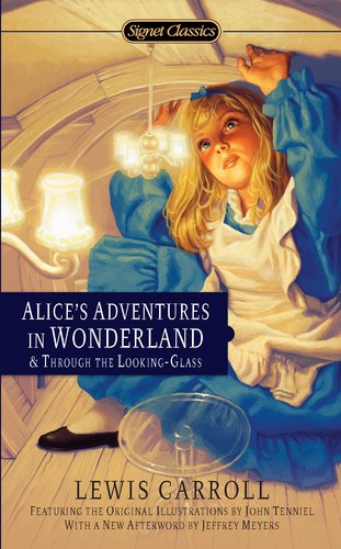 Alice's Adventures in Wonderland & Through the Looking Glass 9780451532008
