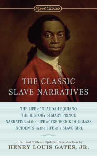 The Classic Slave Narratives 9780451532138