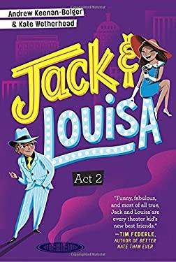 Act 2 (Jack & Louisa)