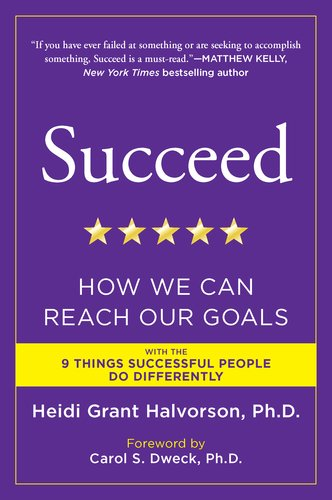 Succeed: How We Can Reach Our Goals 9780452297715