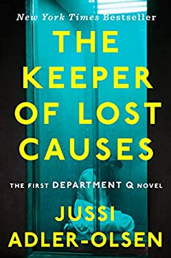 The Keeper of Lost Causes: A Department Q Novel 9780452297906