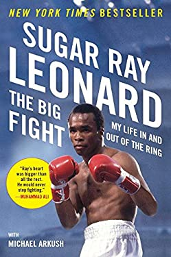 The Big Fight: My Life in and Out of the Ring 9780452298040