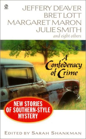 A Confederacy of Crime: New Stories of Southern-Style Mystery