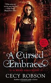 A Curse Embraced (Tent.): A Weird Girls