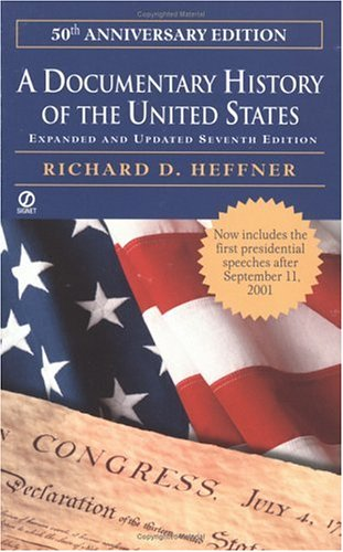 A Documentary History of the United States: Seventh Revised Edition 9780451207487