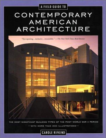 A Field Guide to Contemporary American Architecture 9780452280311