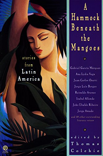 A Hammock Beneath the Mangoes: Stories from Latin America 9780452268661