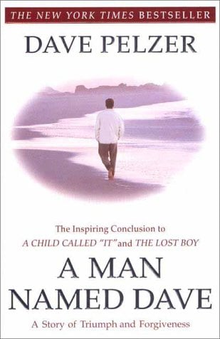 A Man Named Dave: A Story of Triumph and Forgiveness 9780452281905