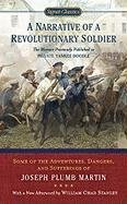 A Narrative of a Revolutionary Soldier: Some Adventures, Dangers, and Sufferings of Joseph Plumb Martin 9780451531582