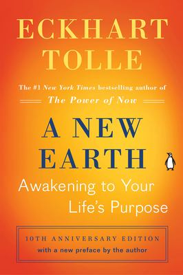 A New Earth: Awakening to Your Life's Purpose 9780452289963