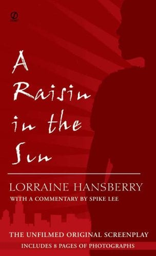 A Raisin in the Sun: The Unfilmed Original Screenplay 9780451183880
