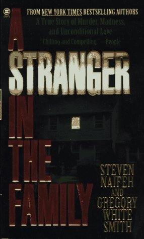 A Stranger in the Family: A True Story of Murder, Madness, and Unconditional Love 9780451406224