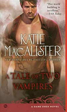 A Tale of Two Vampires: A Dark Ones Novel 9780451237736