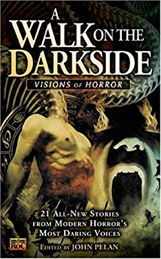 A Walk on the Darkside: 6visions of Horror 9780451459930