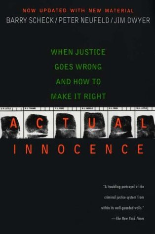 Actual Innocence: When Justice Goes Wrong and How to Make It Right 9780451209825