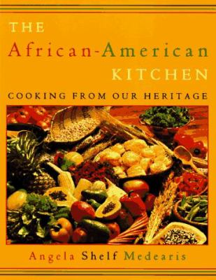 African-American Kitchen: Cooking from Our Heritage 9780452276383