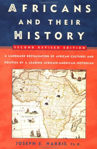 Africans and Their History: Second Revised Edition 9780452011816