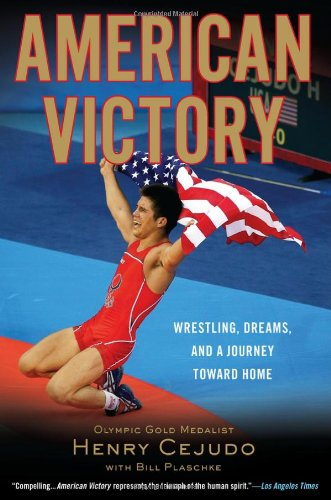 American Victory: Wrestling, Dreams and a Journey Toward Home 9780451232038