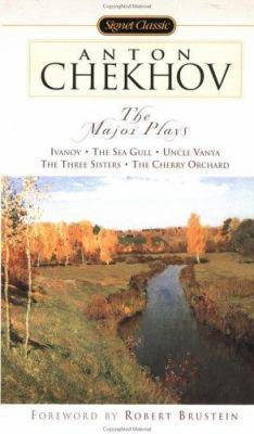Anton Chekhov: The Major Plays: Ivanov/The Sea Gull/Uncle Vanya/The Three Sisters/The Cherry Orchard 9780451527769