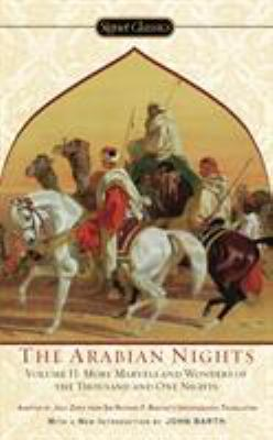 Arabian Nights, Volume II: More Marvels and Wonders of the Thousand and One Nights 9780451531483