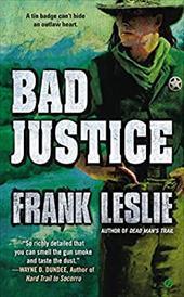 Bad Justice