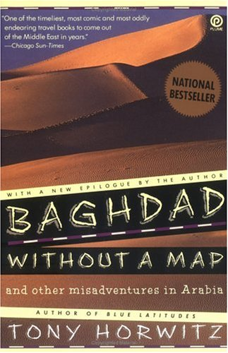 Baghdad Without a Map and Other Misadventures in Arabia 9780452267459