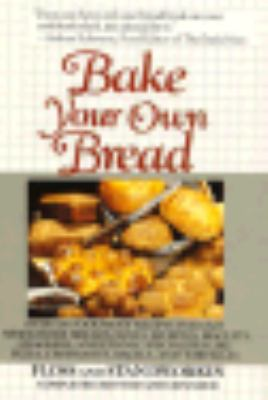 Bake Your Own Bread: Completely Revised and Expanded 9780452264649