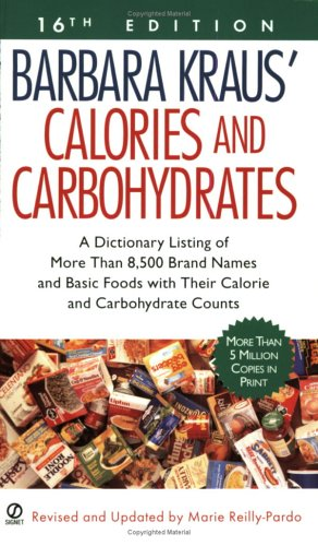 Barbara Kraus' Calories and Carbohydrates: (16th Edition) 9780451213846