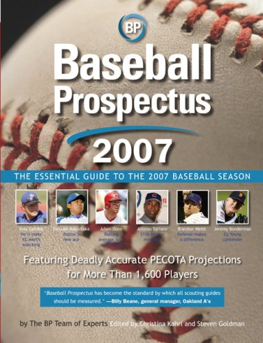 Baseball Prospectus: The Essential Guide to the 2007 Baseball Season 9780452288256
