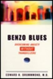 Benzo Blues: Overcoming Anxiety Without Tranquilizers 1492357