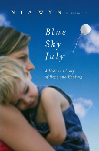 Blue Sky July: A Mother's Journey of Hope and Healing