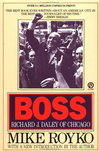 Boss: Richard J. Daley of Chicago 9780452261679