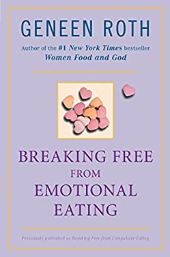 Breaking Free from Emotional Eating 9780452284913
