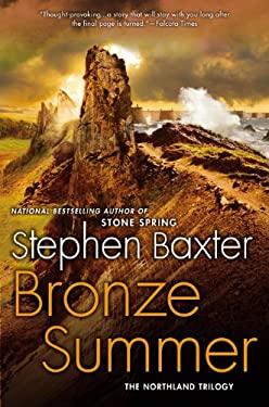 Bronze Summer: The Northland Trilogy 9780451464798