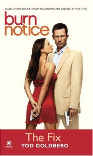 Burn Notice: The Fix 9780451225542