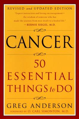 Cancer: 50 Essential Things to Do 9780452280748