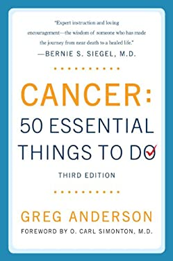 Cancer: 50 Essential Things to Do 9780452290105
