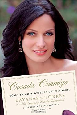 Casada Conmigo: Como Triunfe Despues del Divorcio = Married to Me