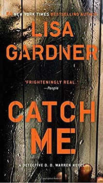 Catch Me: A Detective D.D. Warren Novel 9780451413437