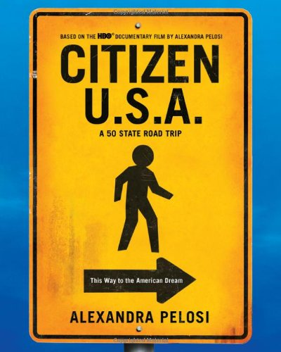 Citizen U.S.A.: A 50 State Road Trip 9780451235398