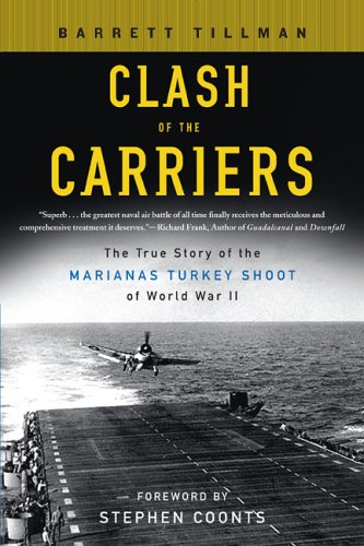 Clash of the Carriers: The True Story of the Marianas Turkey Shoot of World War II 9780451219565
