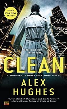 Clean: A Mindspace Investigations Novel 9780451464750