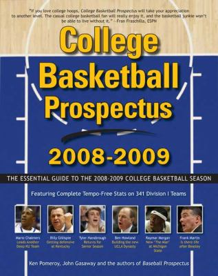 College Basketball Prospectus: The Essential Guide to the Men's College Basketball Season 9780452289871
