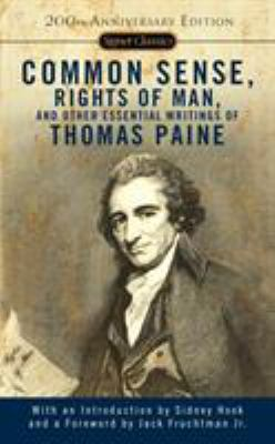Common Sense, Rights of Man, and Other Essential Writings of Thomas Paine 9780451528896