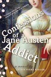 Confessions of a Jane Austen Addict 1493297
