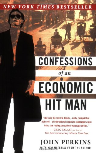 Confessions of an Economic Hit Man 9780452287082