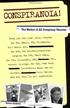 Conspiranoia!: The Mother of All Conspiracy Theories